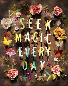 Seek Magic Art Print   Inspirational Wall Art   Hand Lettered Quote   Katie Daisy   8x10   11x14
