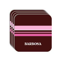 Personal Name Gift - BARBOSA Set of 4 Mini-Mousepad Coasters (pink design) by Custom Image Factory. $8.99. Protect your furniture with this set of 4 mini-mousepad coasters.  Each coaster is 3.5 x 3.5 inches (width & lenght).  They are soft top made out of mousepad material (polyester surface, neoprene backing) and work well as coasters.  This set has (BARBOSA) printed on it