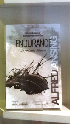"""""""Endurance"""" de Alfred Lansing. Editorial Capitan Swing"""