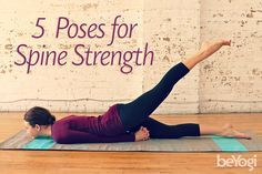 spinal strength that compliments flexibility with these five backbends ...