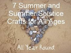 sunnydaytodaymama: All Year Round week nineteen: 7 Summer and Summer Solstice Crafts for All Ages