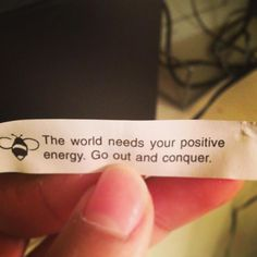 One of my favorite fortune cookies :)