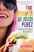 Basically any book written by Amy Spalding is A-Okay in my estimation. The Summer Of Jordi Perez (And The Best Burger In Los Angeles) is the second Amy Spalding book I've read this year. The Best Burger, Good Burger, Ya Novels, Romance Novels, Ya Books, Good Books, Reading Books, Reading Lists, Becky Albertalli