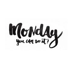 #monday #motivational #youcandoit #lettering