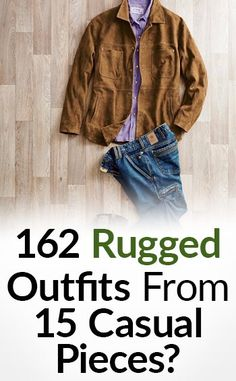 In this article, I give you a complete list of 15 casual clothing items to help you build an interchangeable wardrobe of 162 rugged outfits. Rugged Style, Real Men Real Style, Herren Outfit, Men's Wardrobe, Teacher Wardrobe, Wardrobe Ideas, Mens Essentials, My Guy, Clothing Items