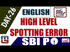 HIGH LEVEL SPOTTING ERROR   ENGLISH   DAY - 26   DIGITAL CLASS   SBI PO ...