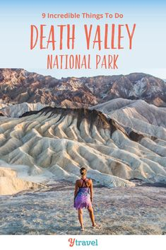 Want to visit Death Valley? Here are the 9 best things to do in Death Valley National Park including tips on what to see, how to get there, and where to stay. Don't visit California and Death Valley NP until you have read this road trips guide for an awesome National Park vacation to Death Valley California. #DeathValley #California #nationalparks #nationalpark #roadtrip #roadtrips #californiatravel #travel