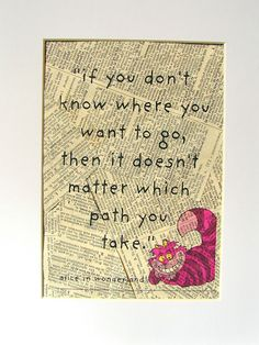 DIY Disney Quotes to Frame. LOVE this one from Alice in Wonderland on newspaper.
