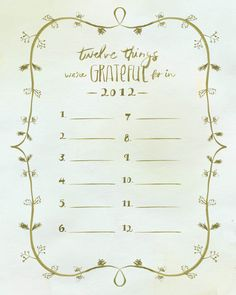 Free Printable! Print, hang or frame, and fill out your 12 most gratefuls!