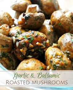 Roasted Mushrooms (Garlic + Balsamic) - The Chunky Chef Mushroom Side Dishes, Steak Side Dishes, Low Carb Side Dishes, Healthy Side Dishes, Mushroom Recipes, Side Dishes Easy, Side Dish Recipes, Vegetable Recipes, Dinner Recipes