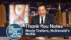 "Thank You Notes: Movie Trailers, McDonald's McRib. SO FUNNY--love the ""writing notes music"" by the Roots. Jimmy Fallon Youtube, Everything Funny, Tonight Show, Funny Love, Thank You Notes, Movie Trailers, To My Future Husband, Mcdonalds, Comedy"