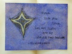 """""""Stars, hide your fires. Let not light see my black and deep desires.""""  Shakespeare Quote  Stars  Watercolor by ThreeSummerDaysShop, $70.00"""