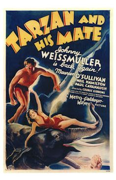 in so many words...: Tuesday Overlooked (or Forgotten) Film: TARZAN AND HIS MATE (1934) starring Johnny Weissmuller and Maureen O'Sullivan
