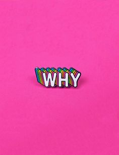 Why Pin Pin And Patches, Iron On Patches, Little Presents, Jacket Pins, Cool Pins, Hard Enamel Pin, Pin Enamel, New Pins, Pin Badges