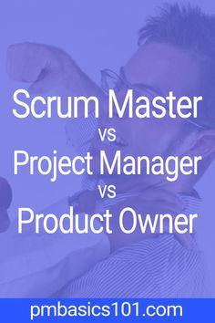 Scrum Master vs Project Manager vs Product Owner Who is who What are the responsibilities of a Scrum Master How a Scrum Master can work with a Project Manager Is there a. Project Management Certification, Program Management, Time Management Tips, Business Management, Design Management, Project Management Templates, Change Management, 6 Sigma, Project Manager Resume