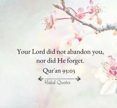 Surah Ad-Dhuhaa (The Morning Hours) Allah Quotes, Quran Quotes, Faith Quotes, Hindi Quotes, Islamic Qoutes, Islamic Inspirational Quotes, Islam Religion, Islam Muslim, Noble Quran