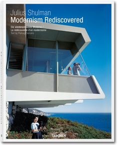 Julius Shulman. Modernism Rediscovered. TASCHEN Verlag