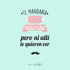 Cool Phrases, Funny Phrases, Quotes En Espanol, The Ugly Truth, Spanish Quotes, Funny Photos, Sentences, Hilarious, Jokes
