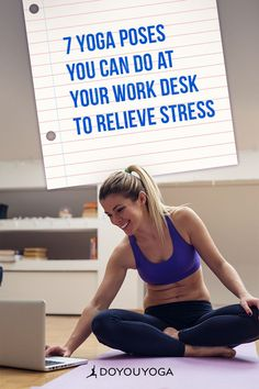 7 Yoga Poses You Can Do at Your Work Desk to Relieve Stress #yoga #stressrelief #health Restorative Yoga Poses, Yoga Block, Relaxation Techniques, Online Yoga, Work Desk, Yoga Poses For Beginners, Yoga For Weight Loss, Yoga For Men, Yoga Benefits