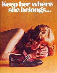 Unnamed Shoe Ad: We all know exactly where she belongs: Naked, on the floor, watching a shoe. All day long. That'll teach her!