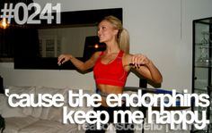 Reasons to be Fit #0241: 'cause the endorphins keep me happy. #motivation