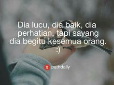#pathdailystory #pathdaily #pathdailyindonesia #memecomicindonesia #dagelan Unrequited Love Quotes, Rude Quotes, Film Quotes, Book Quotes, Path Quotes, Reminder Quotes, Quotes Galau, Quotes About Love And Relationships, Quotes Indonesia