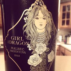 Girl & Dragon - I have tried this a Wine and liked it.