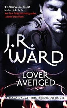 """Lover Avenged"" (Black Dagger Brotherhood Series #7) by J.R. Ward"