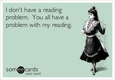 .The denial of a reading problem!