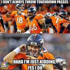 Peyton Williams Manning (born March is an American football quarterbac. Denver Broncos Football, Go Broncos, Broncos Fans, Pittsburgh Steelers, Dallas Cowboys, Broncos Memes, Nfl Memes, Football Memes, Football Awards
