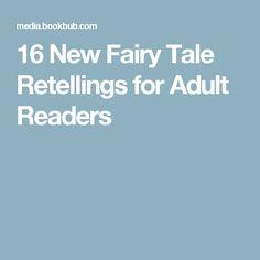 blog fairy tale retellings adult readers