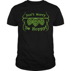 Don't Worry Be Hoppy T-Shirts, Hoodies. CHECK PRICE ==► https://www.sunfrog.com/Drinking/Dont-Worry-Be-Hoppy-Black-Guys.html?id=41382