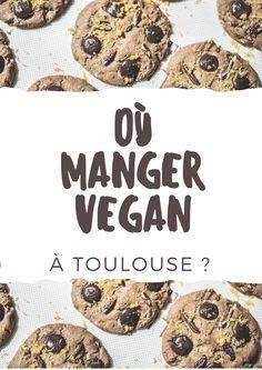 Petit tour d'horizon des adresses vegan de Toulouse (restaurant, salons de thé, street food ...) où manger pour le petit-déjeuner, le déjeuner ou le goûter !