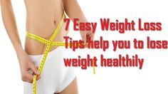 How to lose weight fast - 7 Easy Weight Loss Tips Help You To Lose Weigh. Weight Loss Video, Weight Loss Water, Easy Weight Loss Tips, How To Lose Weight Fast, Melissa Peterman, Gallbladder Surgery, The Secret Book, Burn Belly Fat, Burns
