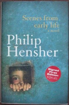 SCENES FROM EARLY LIFE Philip Hensher. One family's life, and a nation - Bangladesh - are uniquely created through conversation, sacrifice, songs, bonds, blood, bravery and jokes.