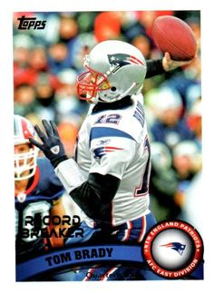 2011 Topps Tom Brady Record Breaker Card New England Patriots