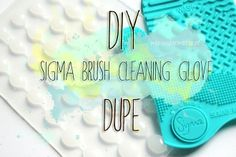 #DIY - Sigma Brush Cleaning Glove Dupe
