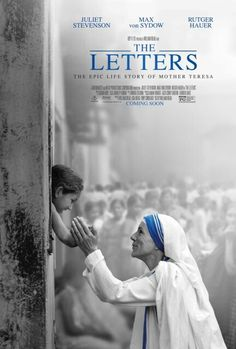 The letters (2014) Drama. Based on true story. A Drama exploring the life of Mother Teresa through letters she wrote to her long time friend and spiritual advisor, father Celeste van Exem over nearly 50years.