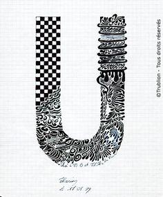 Trublion's Work : Grande lettre majuscule U, Lettrine dessinée à la plume en encre de chine. Alphabet. réalisation au trait sur feuille d'écolier format A4 dessin