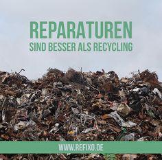 #Reparaturen sind nachhaltiger und beanspruchen viel weniger #Ressourcen und #Energie als das #Recycling