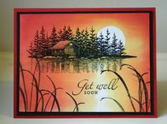 Get Well Lakeside Cabin by annascreations - Cards and Paper Crafts at Splitcoaststampers