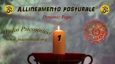 2013 - Hodos Psicosintesi - Dynamic Yoga - Allineamento posturale 1 http://www.psicosintesi.org/ & http://www.weusetv.com Pagine Facebook e G+: Hodos Psicosintesi e USE: United States of Earth Pagina Facebook: Yoga Psicosintesi (di Daniele Morganti)
