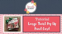 Large Twist Pop Up Panel Card Tutorial - with optional tag pocket