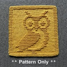 Owl Knit Dishcloth Pattern To Make Dishcloths Wash Cloths Baby ~ eule stricken geschirrtuch muster, um geschirrtücher waschlappen baby zu machen ~ motif de torchon en tricot de hibou pour faire des débarbouillettes bébé Knitted Squares Pattern, Owl Knitting Pattern, Knitted Dishcloth Patterns Free, Knitting Squares, Knitted Washcloths, Knitted Blankets, Knitting Patterns Free, Knit Blanket Squares, Crochet Afghans