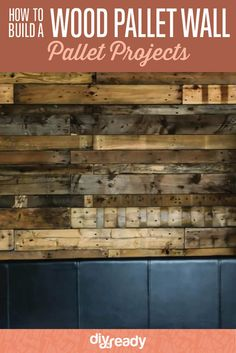 How to Build a Wood Pallet Wall by DIY Ready at  http://diyready.com/how-to-build-a-wood-pallet-wall/