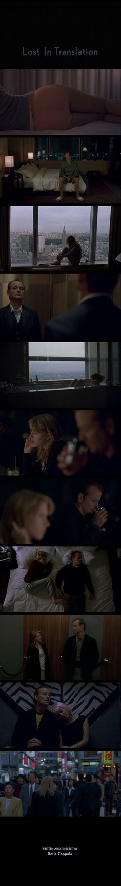 Lost In Translation(2003). Written and Directed by Sofia Coppla