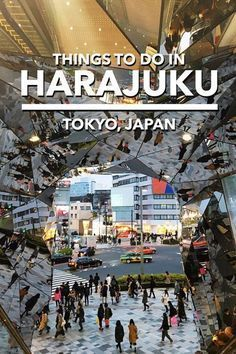 A detailed list of things to do in Harajuku, Tokyo, Japan. Tokyo travel Japan travel Harajuku things to do Harajuku food Harajuku shopping Tokyu Plaza Tokyo Japan Travel, Japan Travel Guide, Asia Travel, Japan Trip, Tokyo Trip, Tokyo 2020, Okinawa Japan, Kyoto Japan, Beach Travel