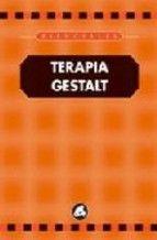 terapia gestalt (2ª ed.)-jean marie robine-9788488242679