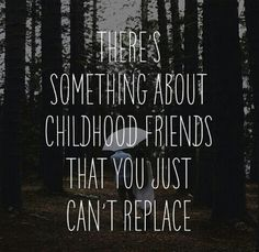 best friends since childhood quotes quotesgram by quotesgram b