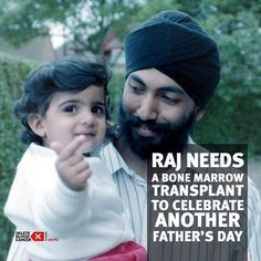 On Christmas Eve 2014, Raj Bhullar received a call that forever changed the direction of his life. Raj was diagnosed with acute myeloid leukemia (AML) and told he would need a bone marrow transplant to survive. Raj's main fear is not being able to be there for his two sons. please share Raj's story and spread the word about the critical need for more donors of South Asian descent to join the registry. Raj is facing difficult odds, but they are odds he can beat with the right help.